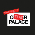 Friends of The Other Palace receive priority booking, discounts at The Other Gin Palace, advance notification of upcoming events, complimentary programmes on main house shows and much more!